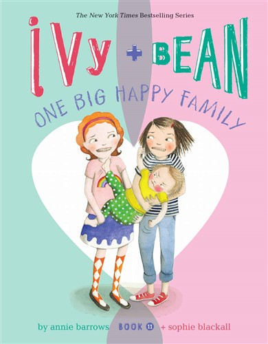 Ivy and Bean One Big Happy Family (Book 11)