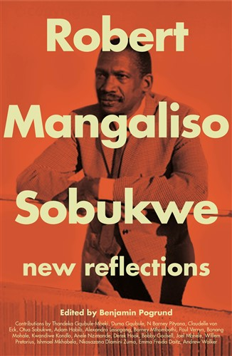 Robert Mangoliso Sobukwe: New Reflections