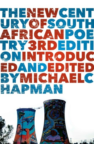 The New Century of South African Poetry