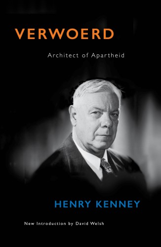 Verwoerd: Architect of apartheid
