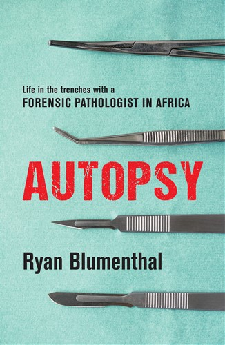 Autopsy by Ryan Blumenthal