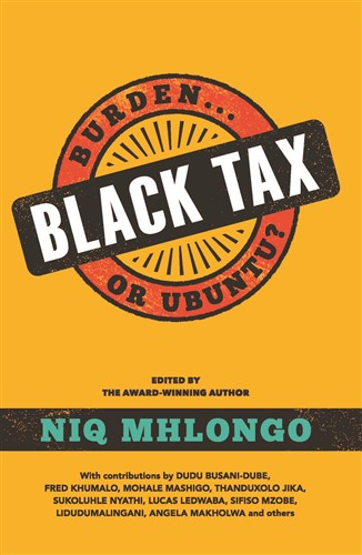 Black Tax: Burden or Ubuntu?