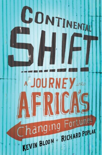 Continental Shift: A Journey into Africa's Changing Fortunes