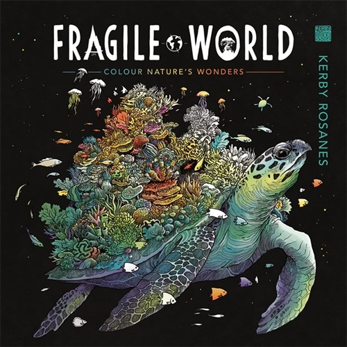 Fragile World: Colour Nature's Wonders (Colouring Book)