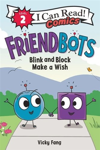 Friendbots: Blink and Block Make a Wish