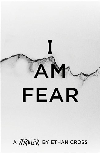 I Am Fear: The Ackerman Thrillers, 2
