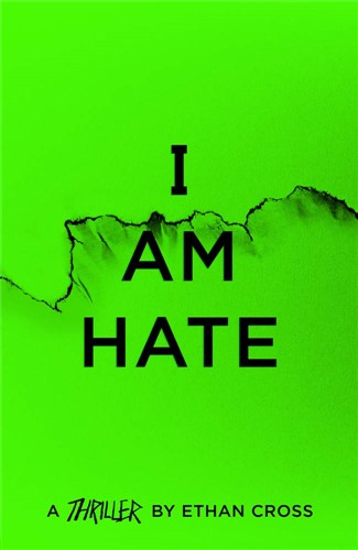 I Am Hate: The Ackerman Thrillers, 5
