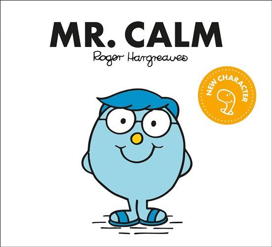 Mr. Calm