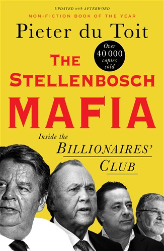 The Stellenbosch Mafia: Inside the Billionaires' Club