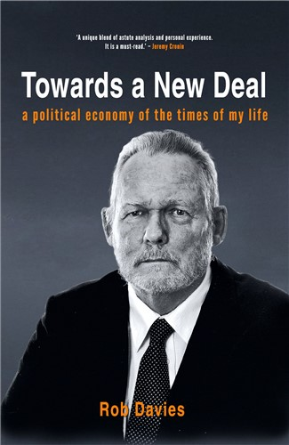 Towards a New Deal: A Political Economy of the Times of My Life