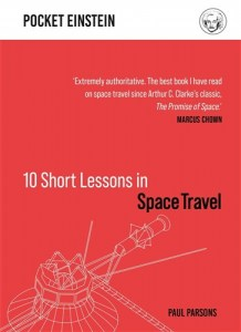10 Short Lessons in Space Travel9