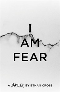 I Am Fear - The Ackerman Thrillers, 2