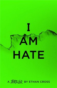 I Am Hate - The Ackerman Thrillers, 5