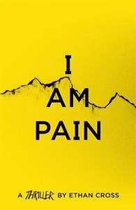I Am Pain - The Ackerman Thrillers, 3