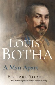 Louis Botha - A Man Apart