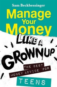 Manage Your Money Like a Grown Up