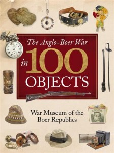The Anglo-Boer War in 100 Objects3