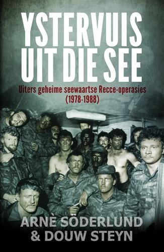 Ystervuis Uit die See: Uiters geheime seewaartse Recce-operasies (1978-1988)